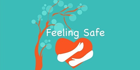 Choice, Connection & Consent Lab_ Feeling Safe Edition billets