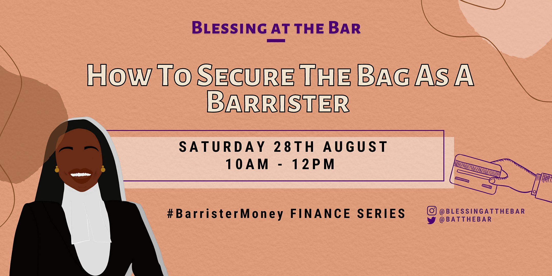 BATB FINANCE SERIES: How To Secure The Bag As A Barrister