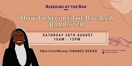 BATB FINANCE SERIES: How To Secure The Bag As A Barrister tickets