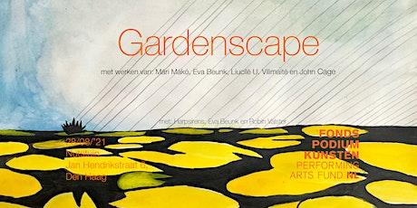 Gardenscape tickets