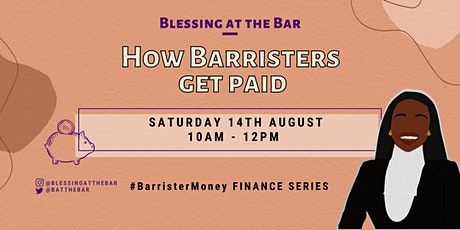 BATB FINANCE SERIES: How Barristers Get Paid tickets