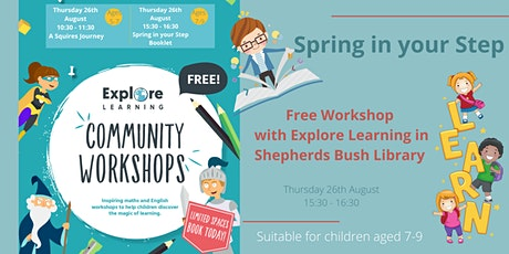 A Spring in your Step - Explore Learning Workshop (Ages 7-9) tickets