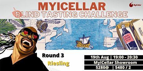 Blind Tasting Challenge 世界巡迴盲品挑戰賽 第三站 - Riesling   MyiCellar 雲窖 tickets