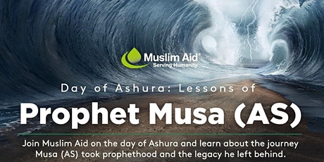 Day of Ashura: Lessons of Prophet Musa tickets