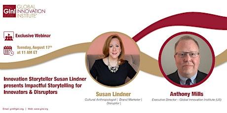 GInI Webinar: Innovation Storyteller Susan Lindner - Impactful Storytelling tickets