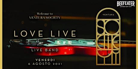 VENTURA SOCIETY ❃ LOVE LIVE ❃ biglietti