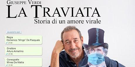 La Traviata, storia di un amore virale biglietti