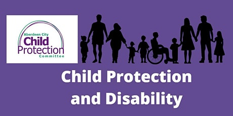 Child Protection and Disability - Virtual Training tickets