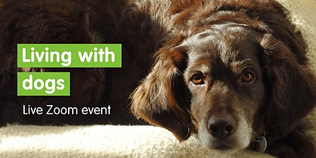 Living With Dogs - Live Zoom Event tickets