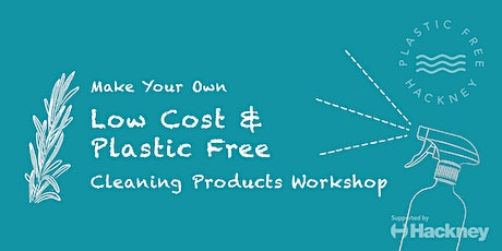 Make Your Own Low Cost Cleaning Products tickets