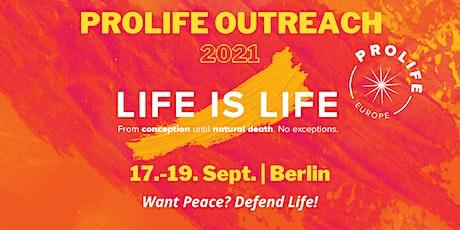 Outreach Marsch für das Leben 2021 Tickets