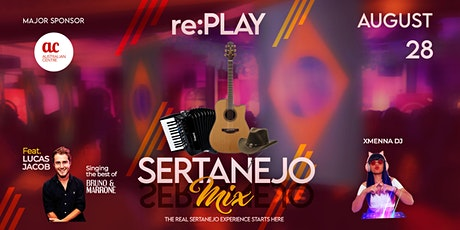 Sertanejo Mix re:PLAY + Special Guest tickets