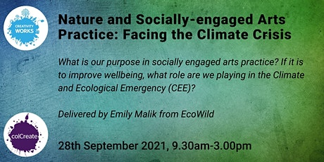Nature and Socially-engaged Arts Practice: Facing the Climate Crisis tickets