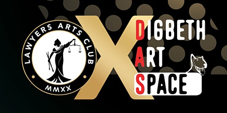 Lawyers Arts Club X Digbeth Art Space - Exclusive Opening Night tickets