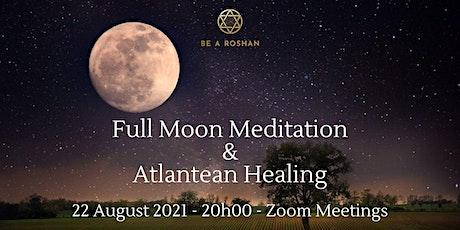 Full Moon Meditation and Atlantean Healing Event tickets