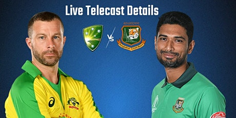 StREAMS@>! (LIVE)-AUS v BAN 1st t20 LIVE ON fReE 2021 tickets