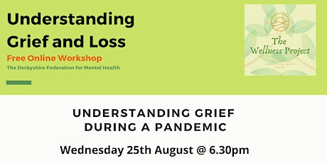 Understanding Grief and Loss During a Pandemic tickets