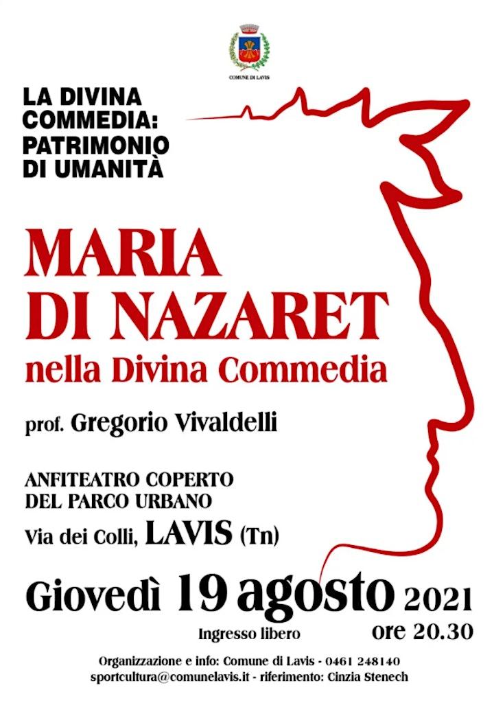 Immagine MARIA DI NAZARET nella Divina Commedia - con prof. Gregorio VIVALDELLI