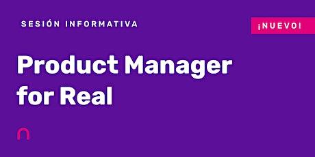 Curso Product Manager for Real - Sesión Informativa, en remoto boletos