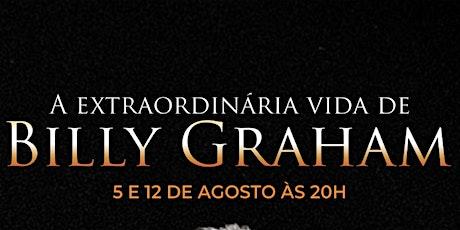 ESCOLA BÍBLICA   A EXTRAORDINÁRIA VIDA DE BILLY GR tickets