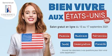 Bien Vivre aux États-Unis : le 1er salon digital pour les Français des USA billets