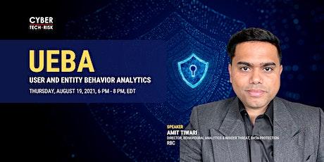 Cyber Tech & Risk - UEBA (User and Entity Behavior Analytics) billets