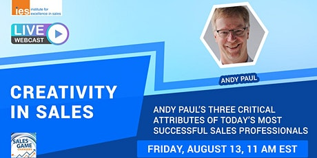 CREATIVITY IN SALES: Andy Paul's Three Critical Attributes of Sales Pros tickets