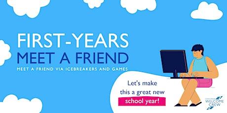 First-years: Meet a Friend billets