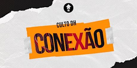 DHOUSE CONEXÃO - SEX - 6/08 - 20H00 ingressos