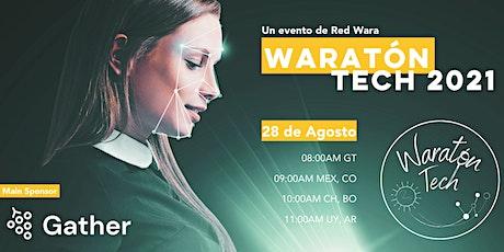 Waratón Tech Agosto 2021 boletos