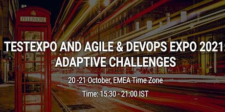 TestExpo and Agile & DevOps Expo 2021: Adaptive Challenges entradas