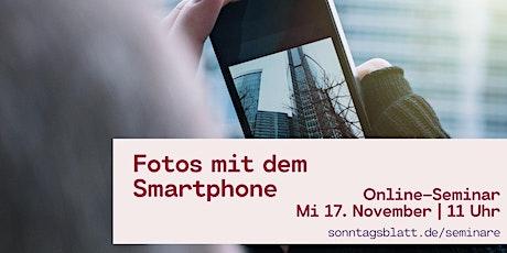 Fotografieren mit dem Smartphone tickets
