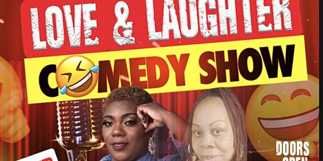 LOVE & LAUGHTER COMEDY SHOW tickets