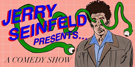 JERRY SEINFELD PRESENTS...A COMEDY SHOW tickets