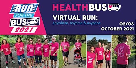 'RUN for the BUS!' HEALTHBUS TRUST VIRTUAL FUN RUN 2021 tickets