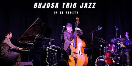 Jazz & Wine : Bujosa Trio entradas