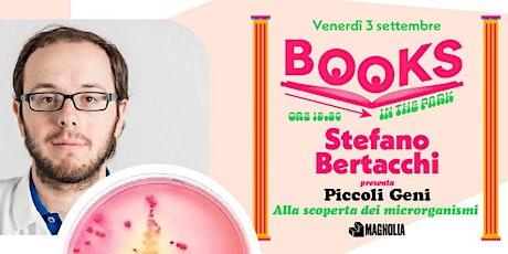 Books In The Park: Stefano Bertacchi biglietti