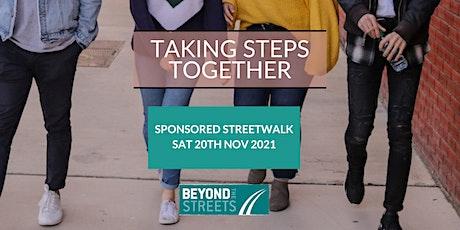 Taking Steps Together - Sponsored Streetwalk 2021 billets