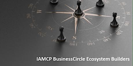 IAMCP BusinessCircle Ecosystem Builders Tickets