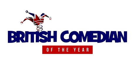 BRITISH COMEDIAN OF THE YEAR - ASHBY HEAT tickets