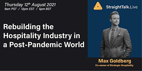 Rebuilding the Hospitality Industry in a Post-Pandemic World tickets