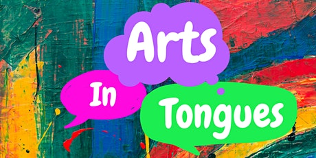 Arts in Tongues (For children ages 0-5 with their families) tickets