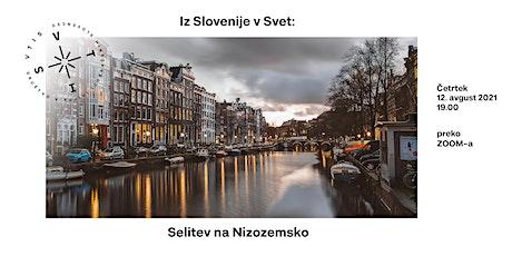 Iz Slovenije v svet: selitev na Nizozemsko tickets