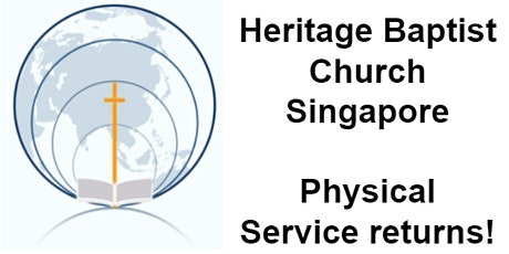 Heritage Baptist Church Sunday Morning 9.30am Service - 8th August 2021 tickets