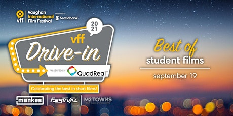 VFF 2021 Drive-In: Best of Student Films (Students Take the Screen) tickets