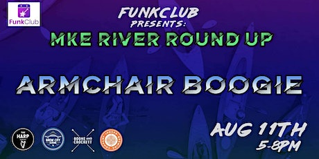MKE River Roundup Ft. Armchair Boogie tickets