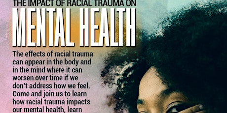 The Impact of Racial Trauma on Mental Health tickets