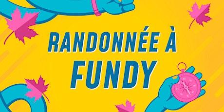 Randonnée à Fundy tickets