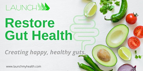 Get Your Good Gut Health Back - Free Session tickets