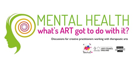 Mental Health - What's Art Got To Do With It? tickets